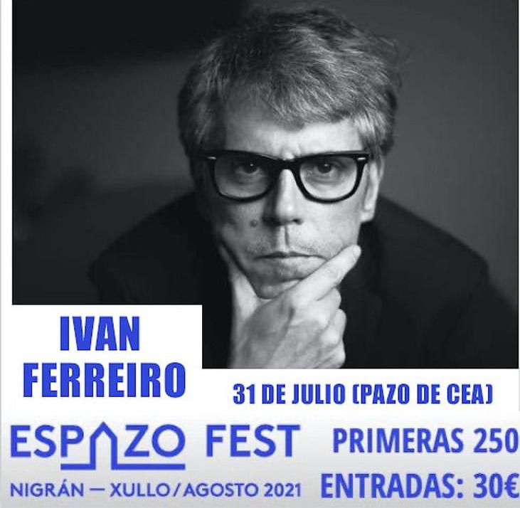 Espazo Fest. Concierto de Iván Ferreiro en el Pazo de Cea (Nigrán)